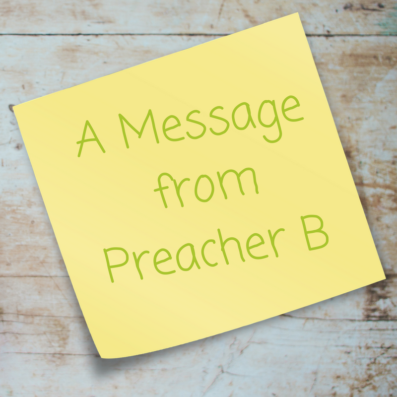 Message from Preacher B