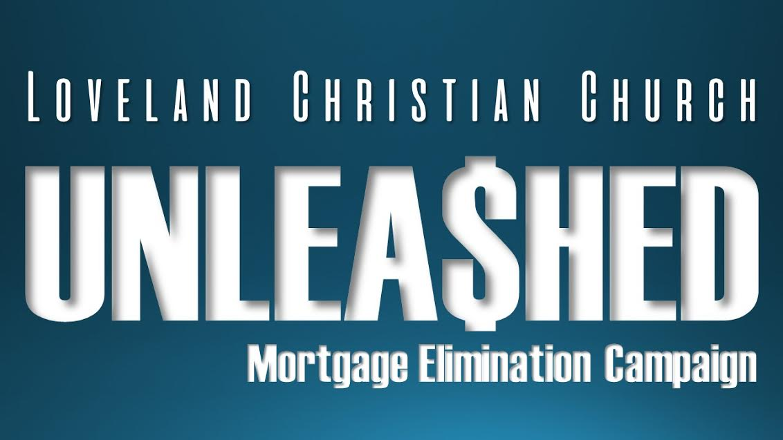 Unleashed Mortgage Elimination Campaign